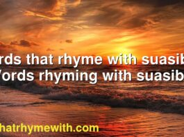 Words that rhyme with suasible | Words rhyming with suasible